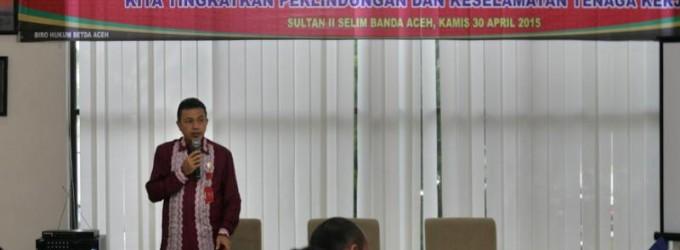 Sosialisasi Qanun Aceh Nomor 7 Tahun 2014 Tentang Ketenagakerjaan